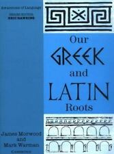 Our Greek and Latin Roots (Awareness of Language)