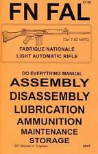 FN FAL DO EVERYTHING MANUAL   ASSEMBLY DISASSEMBLY  CARE MAINTENANCE  BOOK   NEW
