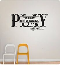 "25"" Play The Highest Form of Research Albert Einstein Wall Decal Sticker Quote"
