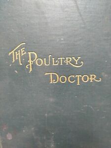 The Poultry Doctor HOMEOPATHIC TREATMENT CHICKENS Veterinarian DUCKS 1891 Farm
