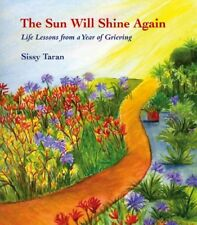 The Sun Will Shine Again: Life Lessons from a Year