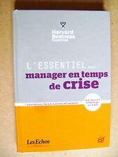 Livre L'essentiel pour manager en temps de crise   /B13