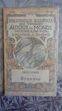 Brousse, bibliothèque illustrée des voyages autour du monde, PLON vers 1900