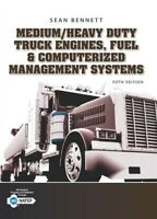 Medium/Heavy Duty Truck Engines, Fuel & Computerized Management Systems (5th Ed.