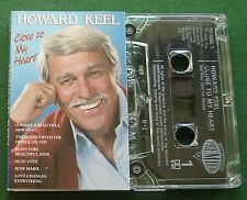 Howard Keel Close to My Heart inc Love Changes Everything + Cassette Tape TESTED