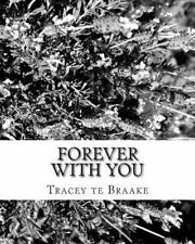 Forever with You : Learning to Go Forward Means Leaving the Past Behind and...