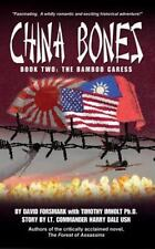 China Bones: China Bones Book 2 - the Bamboo Caress : Based on a Story by Lt....
