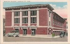 Municipal Building in Johnson City TN Postcard