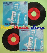 LP 45 7'' GIGI BONZAGNI La mia citta' Encantado italy ED MUSICALI 2000 no cd mc