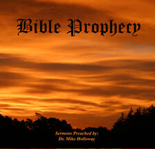 Bible Prophecy Preaching CD Series Dr Mike Holloway KJV