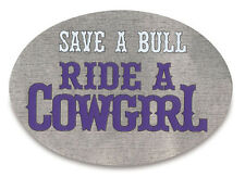 New Trailer Hitch Cover Save a Bull Ride a Cowgirl 3 1/2 x 5 Made in the USA