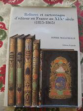 Reliures et cartonnages d'éditeur en France au XIXè  Malavieille Bibliophilie