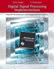 Digital Signal Processing Implementations : Using DSP Microprocessors by...