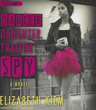 Dancer, Daughter, Traitor, Spy by Elizabeth Kiem (2013, CD)