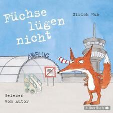 Füchse lügen nicht von Ulrich Hub (2014) 2 CD-Lesung- ab 8 Jahren