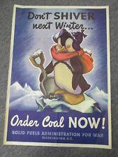 Vintage Original Penguin DON'T SHIVER , ORDER COAL NOW! 1944 Arens, WWII Poster