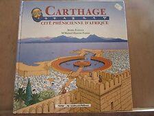 Bruno Fourure & M'Hame Hassine Fantar Carthage cité phénicienne d'Afrique-Hatier