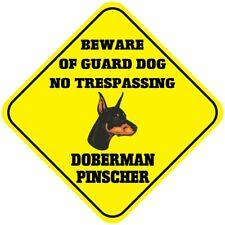Crossing Sign Doberman Pinscher Beware Guard Dog No Trespassing Cross Xing Metal