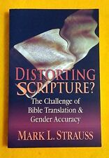 Distorting Scripture? Challenge of Bible Translation and Gender Accuracy Strauss