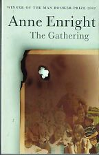 The Gathering by Anne Enright Winner of the Man Booker Prize 2007 Irish Author