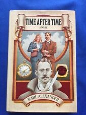 TIME AFTER TIME - FIRST EDITION BY KARL ALEXANDER