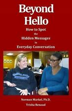 Beyond Hello: How to Spot the Hidden Messages in Everyday Conversations (Paperba