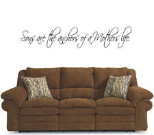 Sons are the anchors of a mothers life Vinyl Wall Decal Sticky Decor Letters