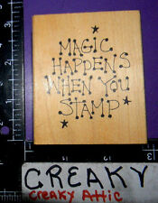 MAGIC HAPPENS WHEN YOU STAMP JUDITH RUBBER STAMP RETIRED G-38