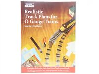 Realistic Track Plans for O Gauge Trains by Martin J. McGuirk ©1998 SC Book