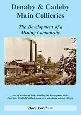 New Doncaster Book: Denaby and Cadeby Main Collieries