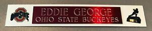 EDDIE GEORGE HEISMAN OHIO STATE BUCKEYES NAME PLATE FOR HELMET / FOOTBALL/ PHOTO
