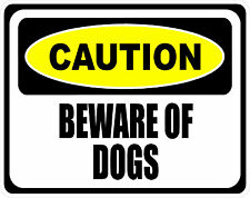 CAUTION BEWARE OF DOGS - SET OF 2