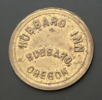 Hubbard Inn Hubbard Oregon Good For 25 Cents In Trade Token OR