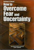 HOW TO OVERCOME FEAR AND UNCERTAINTY CARELTON  H SHEETS DVD