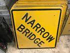 """Vintage Embossed NARROW BRIDGE Highway Sign Steel Metal / Square 24"""" x 24"""""""