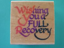 Wishing You a Full Recovery - Sentiment STAMPENDOUS Rubber Stamp
