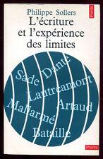 PHILIPPE SOLLERS: L'ECRITURE ET L'EXPERIENCE DES LIMITES. POINTS. 1971.