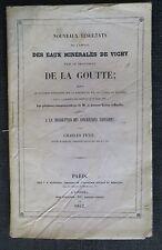 Charles PETIT Emploi des Eaux Minerales de Vichy  traitrement de la Goutte 1842