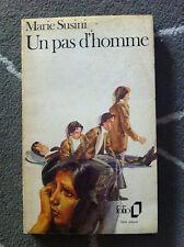 UN PAS D'HOMME MARIE SUSINI FOLIO 1974