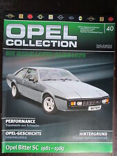 FASCICULE ALLEMAND 40 OPEL COLLECTION  BITTER SC 1981-1989