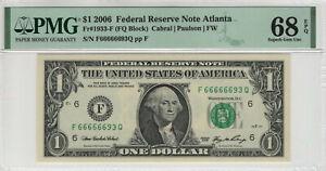 2006 $1 FEDERAL RESERVE NOTE ATLANTA TOP POP FOR BLOCK PMG SUPERB GEM UNC 68 EPQ