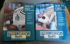 Fish Carving Basics - How to Carve & How to Paint by Curtis J. Badger