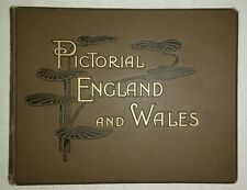 Antique Hardcover PICTORIAL ENGLAND AND WALES C.1894 Black & White Illustrations