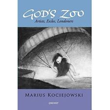 God's Zoo: Artists, Exiles, Londoners-ExLibrary