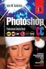 Photoshop Pro: The Adobe Photoshop CC Professional Tutorial Book 99...
