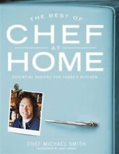 The Best of Chef at Home: Essential Recipes for To