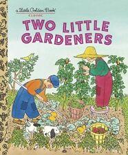 Lgb: Two Little Gardeners by Margaret Wise Brown, Edith Thacher Hurd (Hardback, 2006)