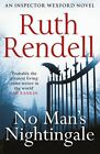 No Man's Nightingale: (A Wexford Case) by Rendell, Ruth | Paperback Book | 97800