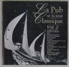 La Pub se la joue Classique CD Publicitaire Volume 2 1994