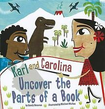 In the Library: Karl and Carolina Uncover the Parts of a Book by Sandy Donovan (